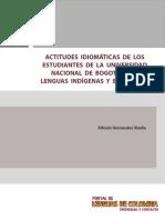 Alfredo Hernández - Actitudes Idomáticas de Los Estudiantes de La UNB (2012)