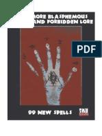 Even More Blasphemous Secrets and Forbidden Lore - 99 New Spells