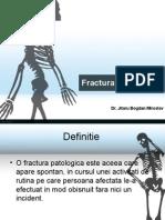 Fractura Patologica - Curs Dr. Jitaru