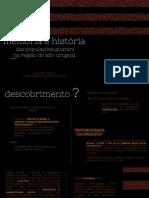 Historiografia colonialista, etno-história e guaranis