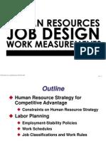 Human Resources, Job Design and Work Measurements