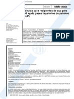 NBR 14804 (Fev 2002) - Válvulas Para Recipientes de Aço Para 190 Kg de Gases Liquefeitos de Petróleo (GLP)