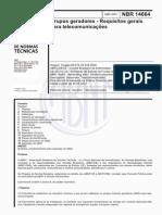 NBR 14664 (Abr 2001) - Grupos Geradores - Requisitos Gerais Para Telecomunicações