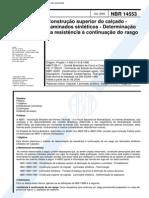 NBR 14553 (Jul 2000) - Construção Superior Do Calçado - Laminados Sintéticos - Determinação Da Resistência à Continuação Do Rasgo