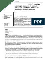 NBR 14551 (Jul 2000) - Construção Superior Do Calçado - Laminados Sintéticos - Adesão Da Camada Plástica Ao Substrato - Cópia