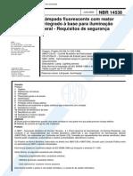 NBR 14538 (Jun 2000) - Lâmpada Fluorescente Com Reator Integrado à Base Para Iluminação Geral - Requisitos de Segurança - Cópia