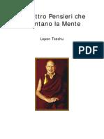 Lopon Tsechu - I Quattro Pensieri Che Orientano La Mente