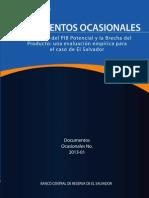 Estimación del PIB Potencial y la Brecha del Producto El Salvador 2013