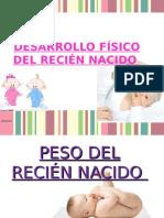 Desarrollo Fisico Del Recien Nacido