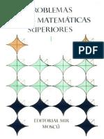 Problemas de Las Matematicas Superiores I (a.efimov - B.demidovich y Otros - Editorial MIR,1983)