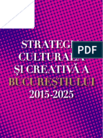 Strategia Culturala Si Creativa a Bucurestiului 2015