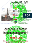 Dangerous doctor in pain management.ppt