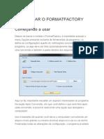 Como Usar o Formatfactory