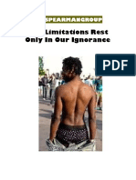 Our Limitations Rest Only in Our Ignorance