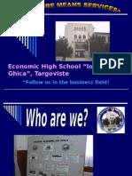 "Economic High School ""Ion Ghica"", Targoviste, Romania"