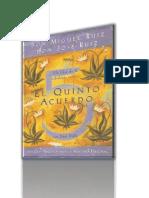 Miguel Ruiz El Quinto Acuerdo