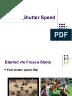 PHOTOGRAPHY  Shutter & Aperture