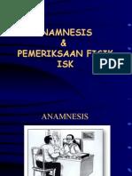 Anamnesis & Px Fisik ISK