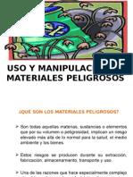 USO Y MANIPULACIÓN DE MATERIALES PELIGROSOS.pptx
