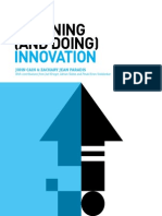 Planning (and Doing) Innovation   By By John Cain (VP, Marketing Analytics) and Zachary Jean Paradis (Director Experience Strategy), with contributions from Joel Krieger, Adrian Slobin, and Pinak Kiran Vedalankar