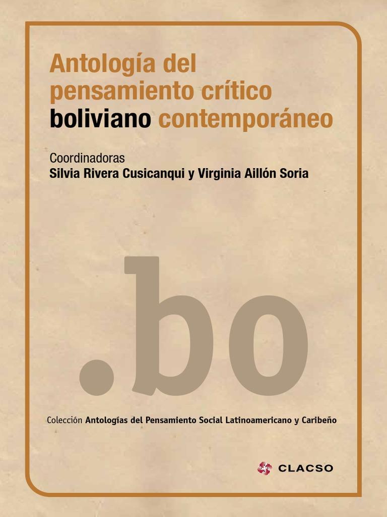 (2015) RIVERA CUSICANQUI Silvia y Virginia AYLLON (Coord) - Antologia Del  Pensamiento Crítico Boliviano Contemporáneo a0f59b37888