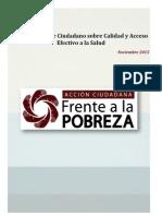 Primer Reporte Ciudadano Sobre Calidad y Acceso Efectivo a La Salud