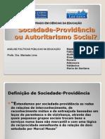Estado Providencia e Sociedade Autoritaria