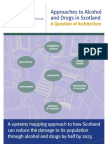 Scotlands Futures Forum, Approaches to Alcohol and Drugs in Scotland 2008