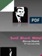 Sunil  Bharti  Mittal- A Hungry BIG Fish