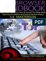 Tor Browser Handbook Quick Start Guide on How to Access the Deep Web, Hide Your IP Address and Ensure Internet Privacy- S.K. Masterson