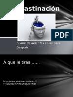 procrastinacinpwt-110226164442-phpapp02.pptx