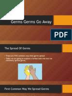 germs germs go away