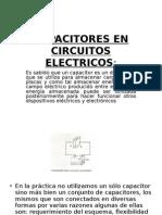 Capacitores en Circuitos Electricos