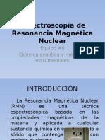 """Exposición 5 """"Espectroscopía de Resonancia Magnética Nuclear"""""""