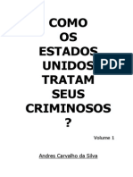 Como Os EUA Tratam Seus Criminosos - Vol1