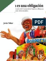 Tobar, Javier - La Fiesta es una Obligación. (Ed. Univ. del Cauca - Colombia, 2014)