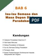 Bab 6 Isu-Isu Semasa Dan Masa Depan Dialog Peradaban - Copy