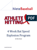 Baseball bat speed program