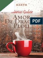 Amor de Dragul Ploii de Marius Gabor Fragmente