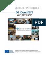 INSTRUCTEUR HANDBOEK - DE IDentifEYE WORKSHOP