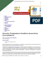 Inovação_ Pesquisadores Brasileiros Desenvolvem Novos Polímeros _ Inovação & Marketing