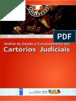Análise Da Gestão e Funcionamento Dos Cartórios Judiciais