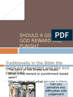 Should a Good God Reward and Punish