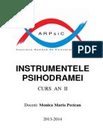 Instrumentele Psihodramei 2013-2014 Monica Pecican