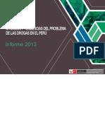Situación y Tendencias Del Problema de Las Drogas en El Perú Informe2013