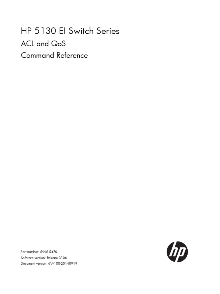 HP 5130 EI Switch Series ACL and QoS Command Reference Part number