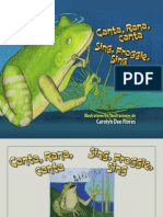 Canta, Rana, canta / Sing, Froggie, Sing Illustrations by Carolyn Dee Flores English translation by Natalia Rosales-Yeomans