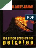 Jalife Alfredo Los Cinco Precios Del Petroleo