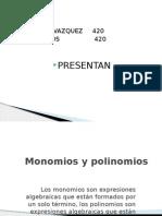 monomiosypolinomios-111215184602-phpapp02