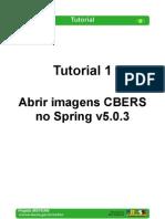 Tutorial 01 - Abrir Imagens CBERS No Spring